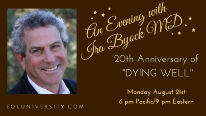 An Evening withDr. Ira Byock
